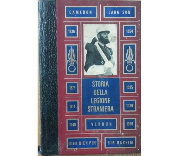 Storia della legione straniera - Garros - Edizioni Ferni,1972 - R