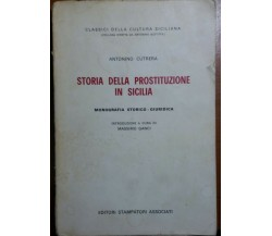 Storia della prostituzione in Sicilia- Antonino Cutrera - Stampatori Associati -