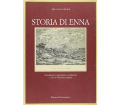 Storia di Enna - Vincenzo Littara,  2002,  Edizioni Lussografica