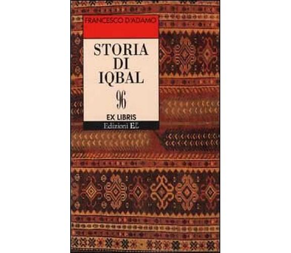 Storia di Iqbal- Francesco D'Adamo,  2001,  Edizioni El - P