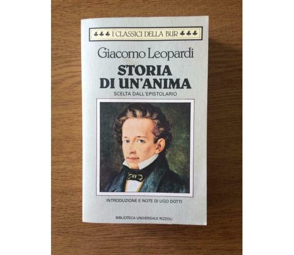 Storia di un'anima - Giacomo Leopardi - B. U. Rizzoli - 1993 - AR
