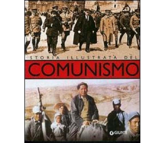 Storia illustrata del comunismo - Marcello Flores - Giunti