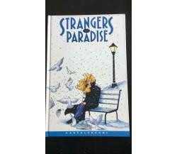 Strangers in Paradise vol. 1 - Terry Moore,  1998,  Castelvecchi - P