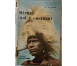 Strani usi e costumi- A.h. Verril,  1956,  Edizioni Corticelli  (intonso)