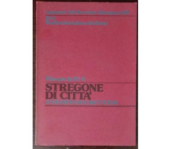 Stregone di città - Gianfranco Bettetini - Rai, 1965 - A