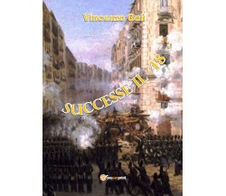 Successe il '48 - Vincenzo Gulì,  2019,  Youcanprint