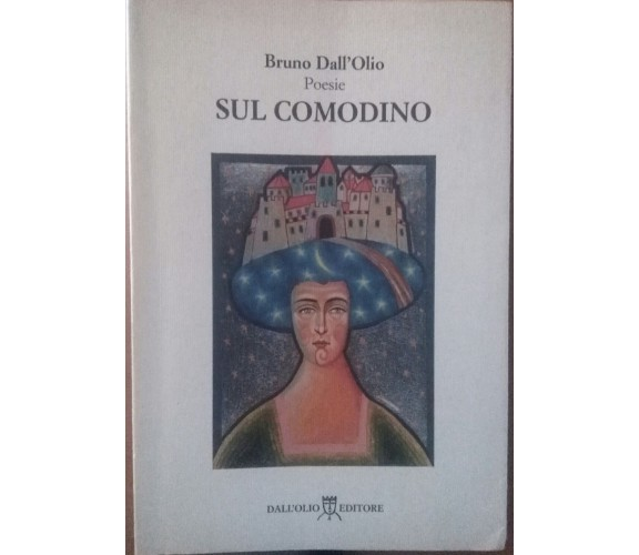 Sul comodino -Bruno Dall'Olio , Editore Luca Dall'Olio - S