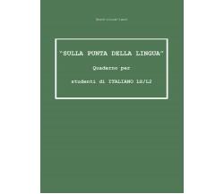«Sulla punta della lingua». Quaderno per studenti di italiano LS/L2. Word-cloud-