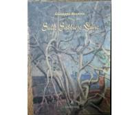 Sulle sabbiose dune - Giuseppe Messina - Noialtri Edizioni,2005 - R