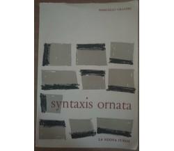Syntaxis ornata - Marcello Craveri,  1961,  La Nuova Italia - S