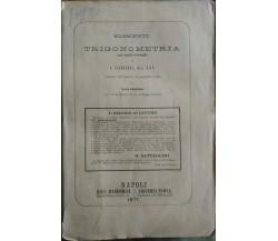 TODHUNTER I. ELEMENTI DI TRIGONOMETRIA CON MOLTI ESEMPI... Marghieri Ed. 1877