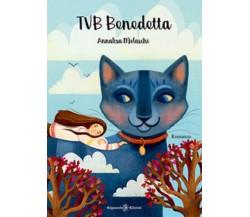 TVB Benedetta - Annalisa Molaschi, S. Ugolotti,  2020,  Gilgamesh Edizioni