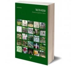 Tacita Rosa – english edition di Gian Paolo Bonani,  Iacobelli Editore