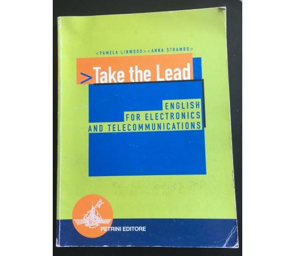 Take the Lead- Linwood-strambo,  2005,  Petrini Editore - P