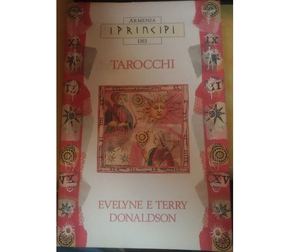 Tarocchi - Evelyne E Terry Donaldson,  1997,  Armenia Editore