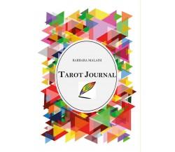 Tarot Journal di Barbara Malaisi,  2020,  Youcanprint