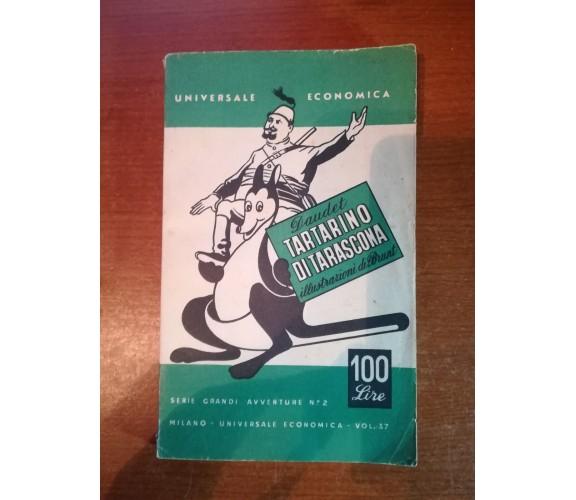 Tartarino di Tarascona - Daudet - Universale economica - 1950  - M