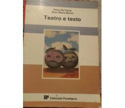 Teatro e Testo- Marini&Paolis, Editoriale Paradigma 1986 -S