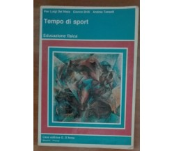 Tempo di Sport - Del Nista,Brilli,Taselli - Casa editrice G. D'Anna,1990 - A
