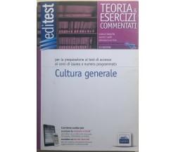 Teoria e esercizi commentati - Cultura generale di Aa.vv.,  2014,  Edises