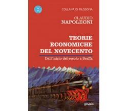 Teorie economiche del Novecento. Dall'inizio del secolo a Sraffa (C. Napoleoni)