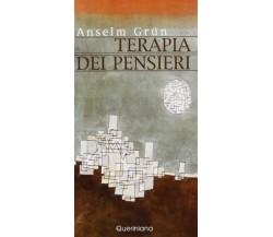 Terapia dei pensieri - Anselm Grün,  2004,  Queriniana