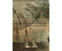 Terra contro Mare - Stefano Carloni,  2016,  Youcanprint