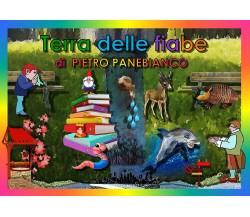 Terra delle fiabe - Pietro Panebianco, R. De Donato,  2019,  Youcanprint