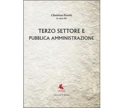 Terzo settore e pubblica amministrazione , Christian Peretti,  2014,  Libellula