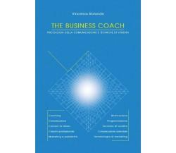 The Business Coach - Psicologia della comunicazione e tecniche di vendita  - ER