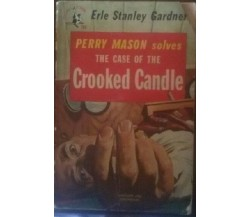 The Case of the Crooked Candle -  Erle Stanley Gardner,  1944  - Ballantine -C