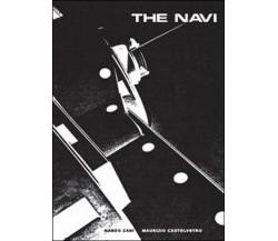 The Navi di Maurizio Castelvetro, Nando Zani,  2014,  Youcanprint