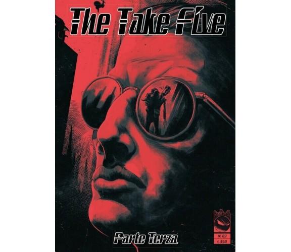 The Take Five 3 di The Evil Company,  2017,  Youcanprint