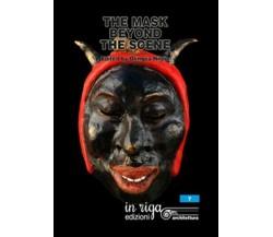 The mask beyond the scene. Scientific proceedings international Symposium- ER