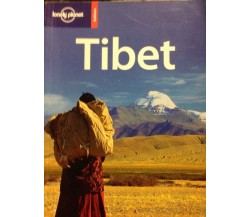 Tibet - Bradley Mayhew, Robert Kelly, John Vincent Bellezza,  2008,  Edt Srl