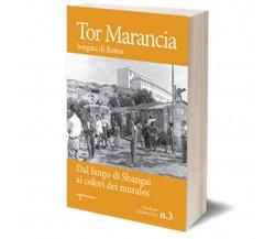 Tor Marancia di Quaderno Di Moby Dick,  2018,  Iacobelli Editore