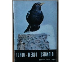 Tordo Merlo Usignolo - AA.VV. - Edizioni Encia - R
