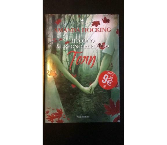 Torn Ritorno al regno perduto- Amanda Hocking,  2012,  Fazi Editore - P