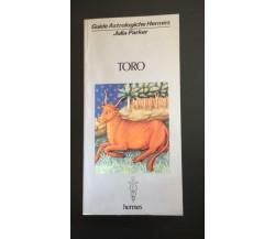 Toro guide astrologiche hermes - Julia Parker,  Hermes - P