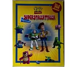 Toy story. Superstaccattacca Special. Più di 350 adesivi! - Disney, 2010 - L