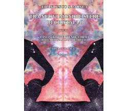 Tra nuovi mondi e sfere di cristallo ovvero l'infinito che prende forma dalla...