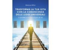 Trasforma la tua vita con la conoscenza delle leggi universali