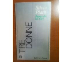 Tre Donne - Silvia Plath - Forum - 1977 - M