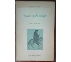 Troilus and Criseyde - Geoffrey Chaucer - Ugo Mursia,1962 - A