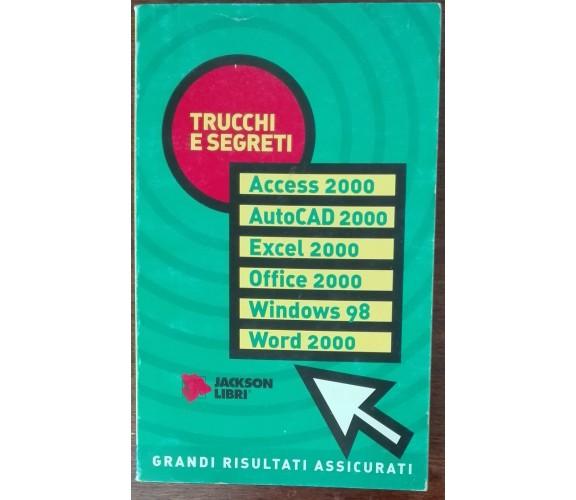 Trucchi e Segreti - AA.VV. - Jackson libri,2000 - A