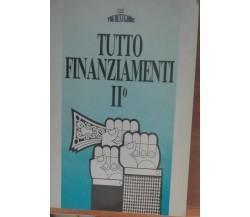 Tutto finanziamenti II° - AA.VV - The best guide,1989 - A
