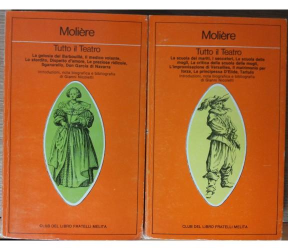 Tutto il teatro Vol.1 e Vol. 2- Moliere - Club del Libro Fratelli Melita,1982-R