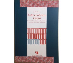 Tuttocontratto scuola di Enrico Panini, 1999, Casa Editrice Valore Scuola