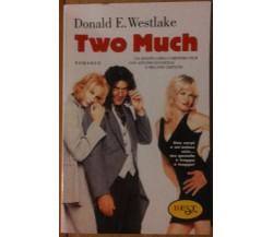 Two much - Westlake - EST,2001 - R