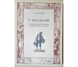 'U Baccagghiu. Dizionario del gergo parlato dai bassifondi - Calvaruso -Clio - L